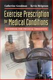 Exercise Prescription for Medical Conditions 9780803617148