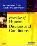 Essentials of Human Diseases and Conditions 4th Edition