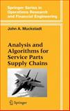 Analysis and Algorithms for Service Parts Supply Chains 9780387227153