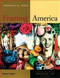 Framing America 2nd Edition