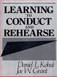 Learning to Conduct and Rehearse 9780135267165