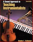 A Sound Approach to Teaching Instrumentalists 2nd Edition