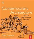 Contemporary Architecture and the Digital Design Process 9780750657167