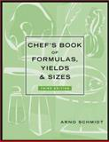 Chef's Book of Formulas, Yields, and Sizes 9780471227168