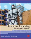 Interactive Storytelling for Video Games 9780240817170