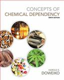 Concepts of Chemical Dependency 9th Edition