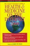 Health and Medicine on the Internet 2000 9781885987181