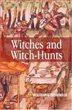 Witches and Witch-Hunts 9780745627182