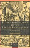 Poetry and Politics in the English Renaissance 9780199247189