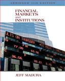 Financial Markets and Institutions, Abridged Edition (with Stock-Trak Coupon) 11th Edition