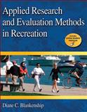 Applied Research and Evaluation Methods in Recreation 9780736077194