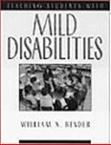 Teaching Students with Mild Disabilities 9780138927202