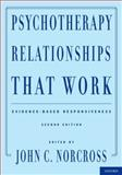 Psychotherapy Relationships That Work 2nd Edition