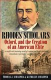 Rhodes Scholars, Oxford, and the Creation of an American Elite 9781845457211