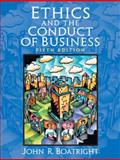 Ethics and the Conduct of Business 5th Edition