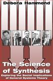 The Science of Synthesis 9780870817229