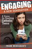 Engaging a New Generation