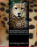 An Introduction to Methods and Models in Ecology, Evolution, and Conservation Biology 9780691127231