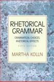 Rhetorical Grammar 9780321397232