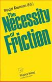 The Necessity of Friction 9783790807233