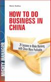 How to Do Business in China 9780071597234