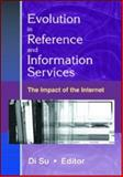 Evolution in Reference and Information Services 9780789017239
