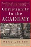 Christianity in the Academy 9780801027239