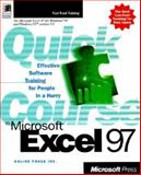 Quick Course in Microsoft Excel 97 9781572317239