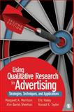 Using Qualitative Research in Advertising 2nd Edition