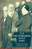 The Victorians since 1901 9780719067242