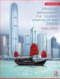 Strategic Management for Tourism, Hospitality and Events 2nd Edition