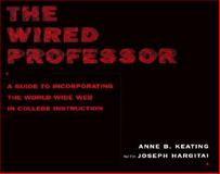 The Wired Professor 9780814747254