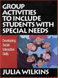 Group Activities to Include Students with Special Needs 9780761977261