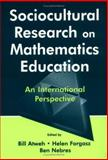Sociocultural Research on Mathematics Education 9780805837261