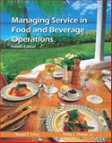 Managing Service in Food and Beverage Operations 4th Edition