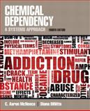 Chemical Dependency 4th Edition