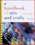 A Handbook of Arts and Crafts 10th Edition