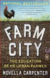 Farm City 1st Edition