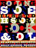 The Rolling Stone Illustrated History of Rock and Roll 3rd Edition