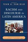 Racism and Discourse in Latin America 9780739127285