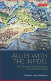 Allies with the Infidel 9781848857285