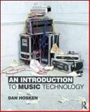 An Introduction to Music Technology 1st Edition