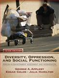 Diversity, Oppression, and Social Functioning 3rd Edition
