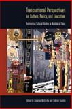 Transnational Perspectives on Culture, Policy, and Education 9780820497310
