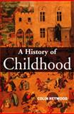 A History of Childhood 9780745617312