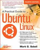 A Practical Guide to Ubuntu Linux 4th Edition