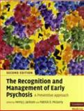 The Recognition and Management of Early Psychosis 9780521617314