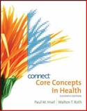 Core Concepts in Health with Connect Plus Personal Health Access Card 9780077407315