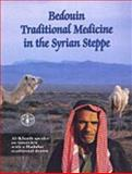 Bedouin Traditional Medicine in the Syrian Steppe 9789251047316