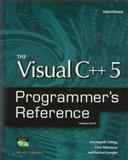 The Visual C++ 5 Programmer's Reference 9781566047319